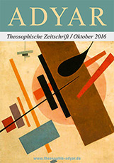ADYAR - Theosophische Zeitschift   Oktober 2016
