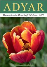 ADYAR - Theosophische Zeitschift | Februar 2017
