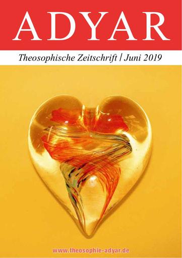 ADYAR - Theosophische Zeitschift   Juni 2019