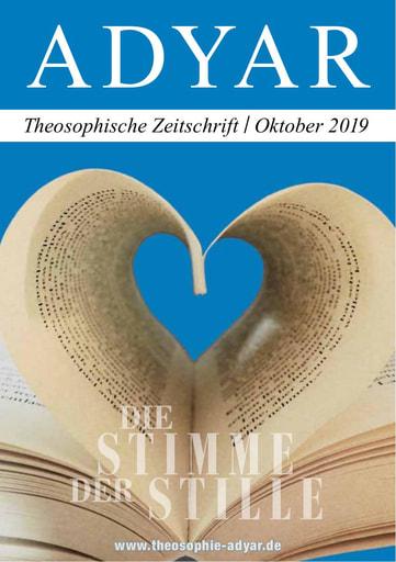 ADYAR - Theosophische Zeitschift   Oktober 2019